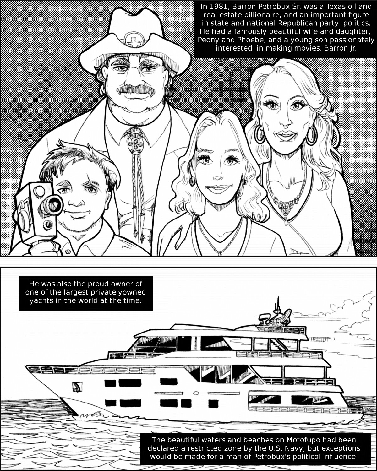 Barron Petrobux and his charming family go on a cruise in the South Pacific.