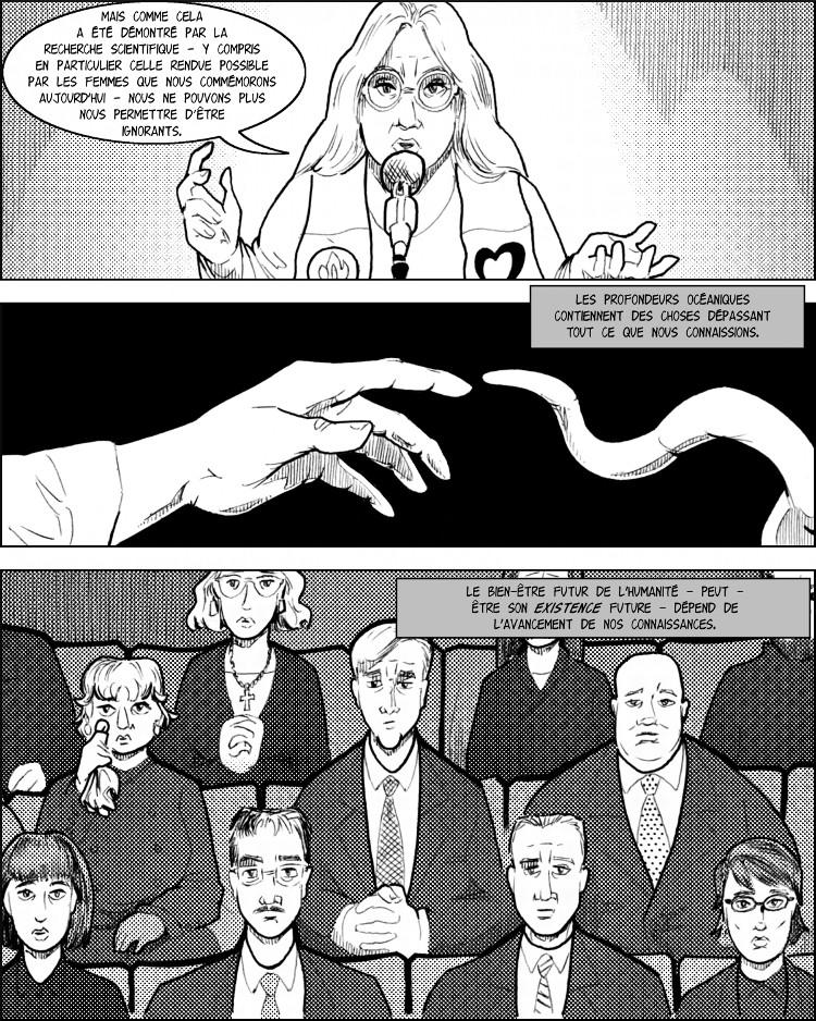 L'étude de la bête tentaculaire.