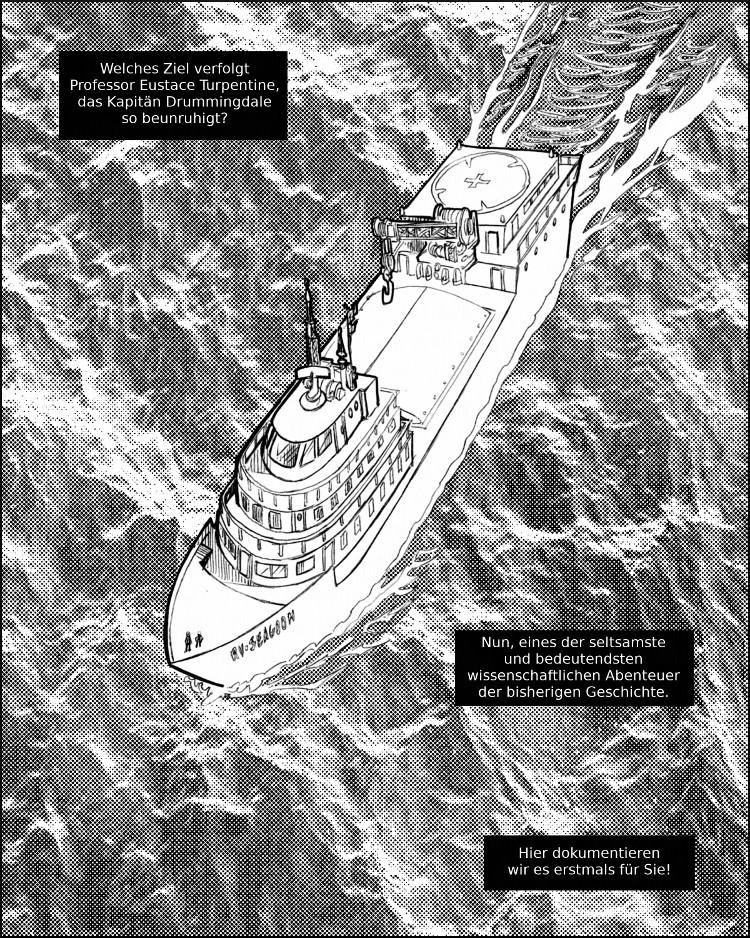 Die RV Seagoon kreuzt auf einer seltsamen Mission durch unsichere Meere.