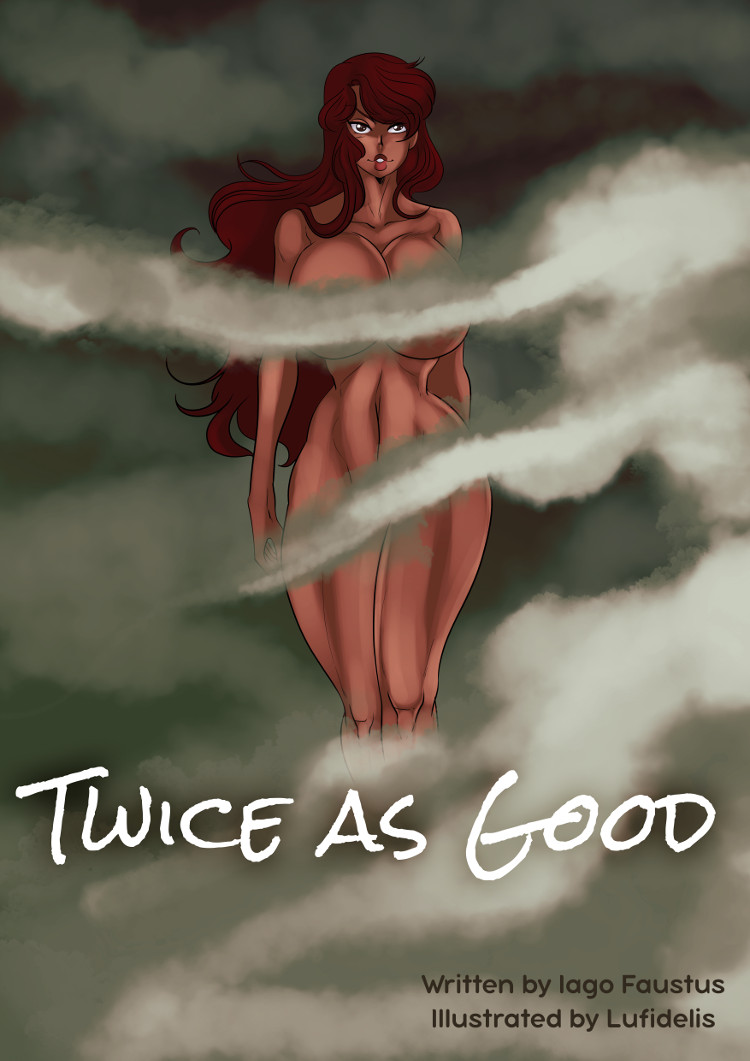 A beautiful woman floats amidst mysterious vapors on the cover of Twice as Good.