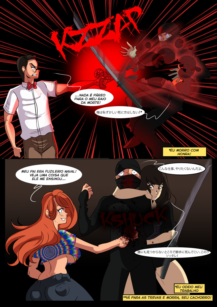 Usando de tudo, desde raios da morte a antiquadas armas afiadas, Stan, Yuko e Kiera exterminam um grupo de agressores ninjas.