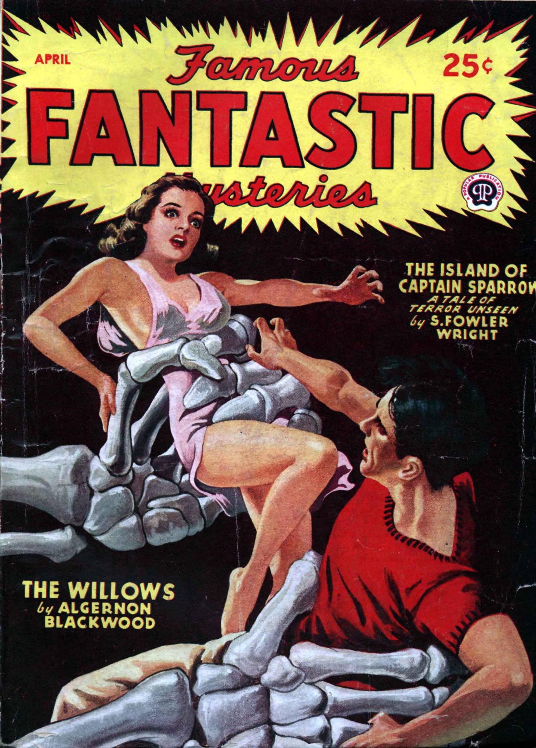 A man and a woman are grasped in the clutch of giant skeleton hands on the April 1946 cover of Famous Fantastic Mysteries.