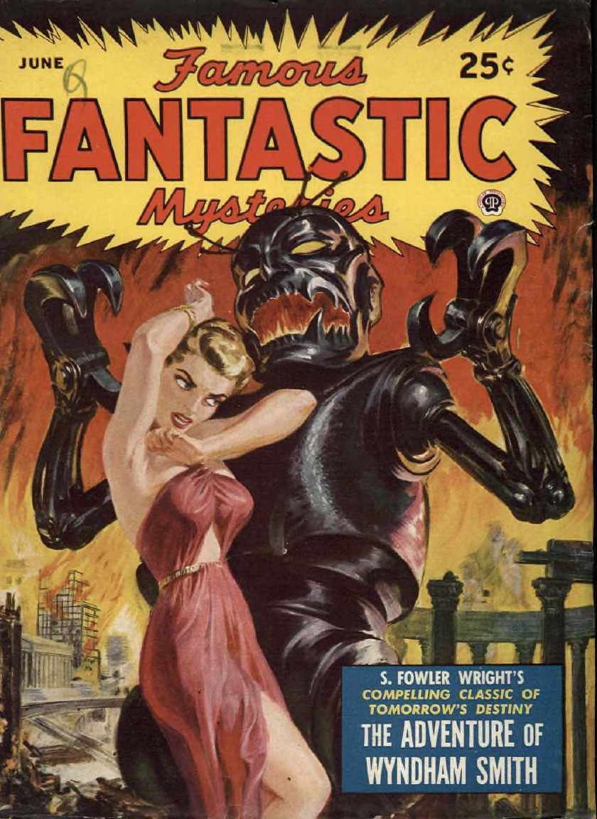 Woman in a torn gown facing a hideous robot-insect-man, cover by Norman Saunders for Famous Fantastic Mysteries June 1950.