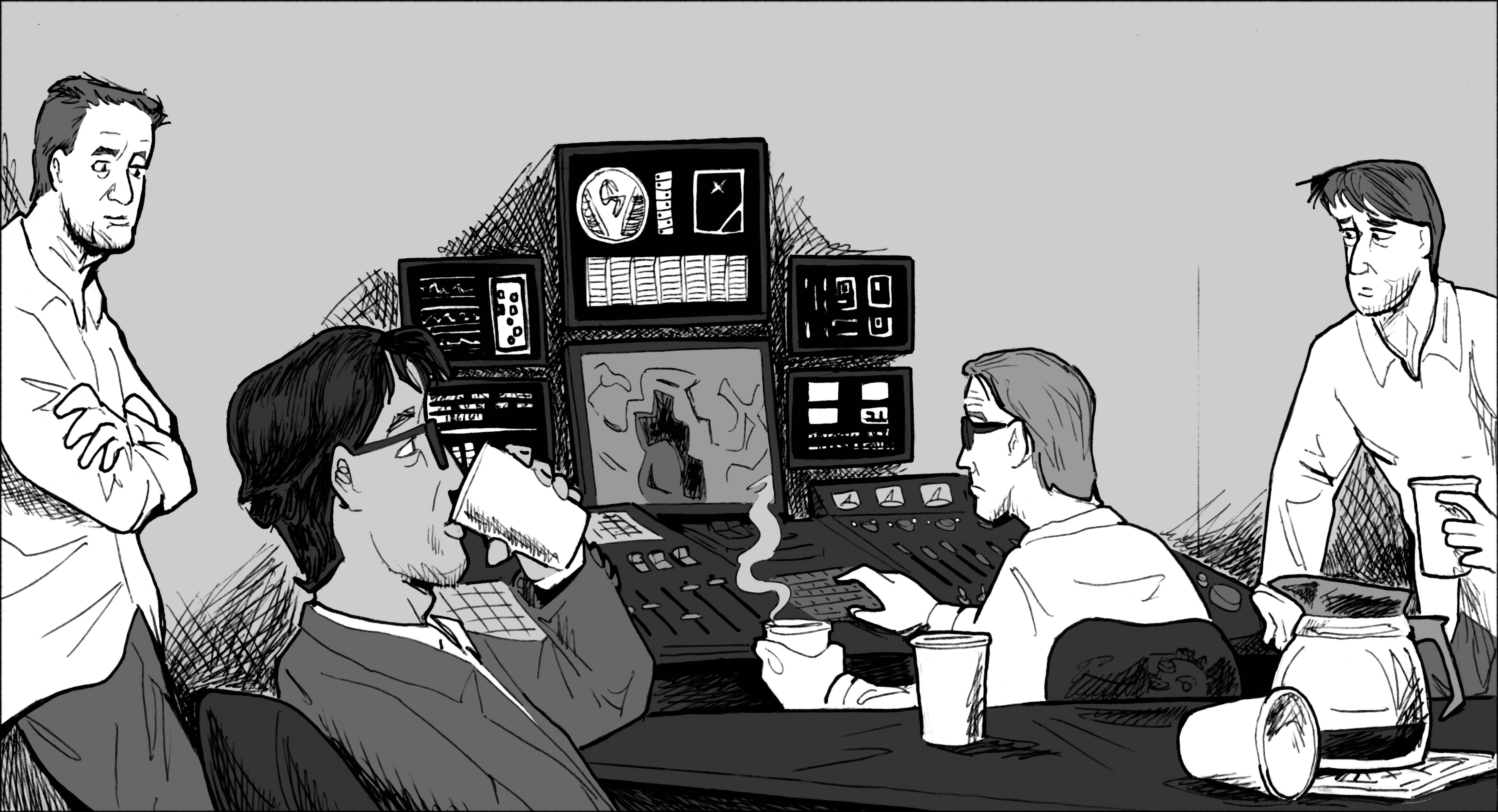 INT. CONTROL ROOM - LATER The crowd in the room is thinner.  There are empty and half-drunk coffee cups strewn around.  Joe and Harry look tired. HARRY Anything, Ernie? ERNIE Still silent, Dr. Lal. Joe takes out a metal flask from the hip pocket of his jacket and takes a swig, then offers the flask to Harry, who waves it off.